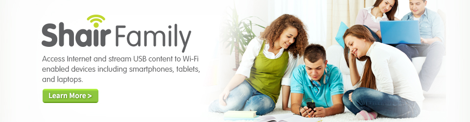ShairFamily - Access Internet and stream USB content to Wi-Fi enabled devices including smartphones, tablets, and laptops.