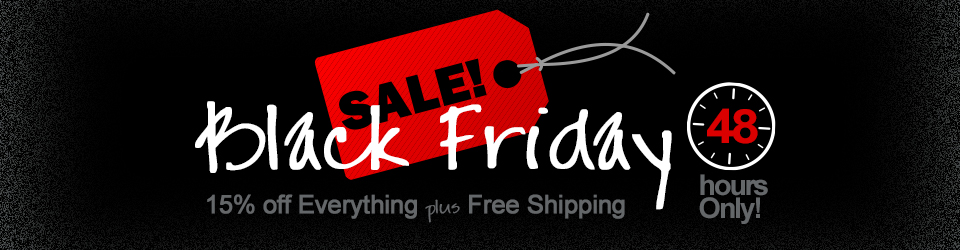 Black Friday - 15% off Everything plus Free Shipping