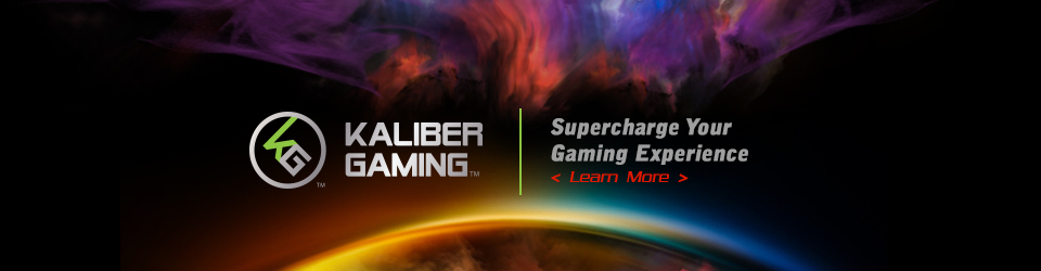 Kaliber Gaming - Supercharge your gaming experience. Learn more.